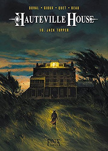 Hauteville House / Hauteville House: Band 10: Jack Tupper