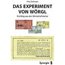 Das Experiment von Wörgl: Ein Weg aus der Wirtschaftskrise