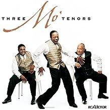 Three Mo' Tenors by Three Mo' Tenors (2001-07-24)