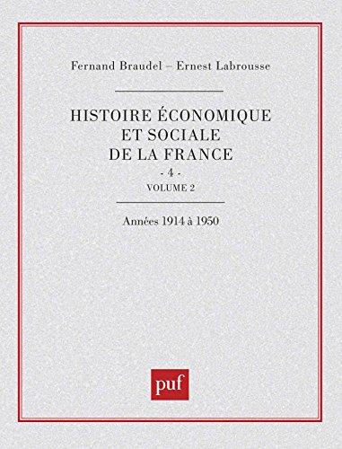 Histoire économique et sociale de la France, tome IV (volume 2)