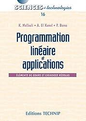 Programmation linéaire et applications : Eléments de cours et exercices corrigés