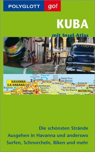 Polyglott Go! Kuba, m. Insel-Atlas