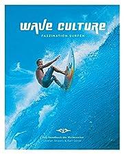 WAVE CULTURE - Faszination Surfen' ist ein Handbuch für alle Wellenreiter, das sämtliche Aspekte dieser mitreißenden Sportart anspricht.Alle Themen sind mit informativen Texten sowie mit anschaulichen Bildern und Grafiken übersichtlich dargestellt.Da...