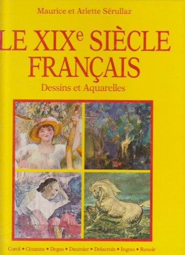 Le xix° siècle français. dessins et a...
