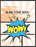 Blank Comic Book: Blank Comic Pages, Sketchbook & Create Your Comic, Drawing  Your Own Anime and Cartoon 8.5' x 11'