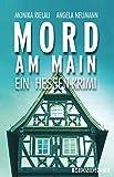 Image of Mord am Main: Ein Hessen-Krimi (Ein-Frankfurt-Krimi 1)