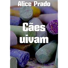 Cães uivam (Portuguese Edition)