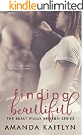 Finding Beautiful (The Beautifully Broken Book 1)