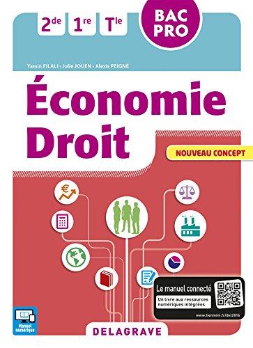 Économie - Droit 2de, 1re, Tle Bac Pro (2016) - Pochette élève par Yassin Filali, Julie Jouen, Alexis Peigné