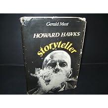 Howard Hawks, Storyteller by Gerald Mast (1982-10-21)