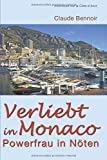Verliebt in Monaco: Powerfrau in Nöten (Aventures sur la Côte d'Azur, Band 1) - Claude Bennoir