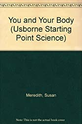You and Your Body (Usborne Starting Point Science) by K. Needham (1994-01-03)