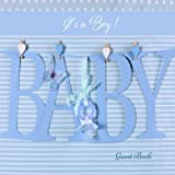 It's A Boy Baby Guest Book: Memory Message Book, Keepsake, With 100 Formatted Lined & Unlined Pages With Quotes, Photo Pages, Shower, Gift Log For ... Paperback: Volume 32 (Newborns Guest Book)