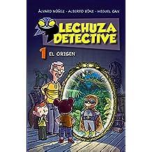 Lechuza Detective 1. El Origen (Literatura Infantil (6-11 Años) - Lechuza Detective)