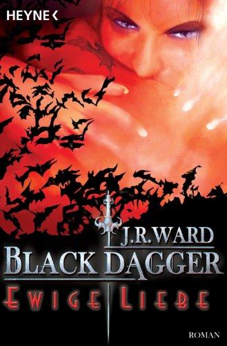 Ewige Liebe: Black Dagger 3