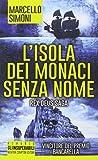 51-n3XRQlvL._SL160_ Recensione di Il monastero delle ombre perdute di Marcello Simoni Recensioni libri