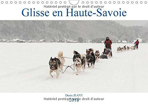 Glisse en Haute-Savoie (Calendrier mural 2018 DIN A4 horizontal): Découverte d'activités de glisse en Haute-Savoie (Calendrier mensuel, 14 Pages ) ... [Kalender] [Apr 16, 2017] Jeant, Denis