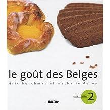 Le goût des Belges : Tome 2, Avec recettes