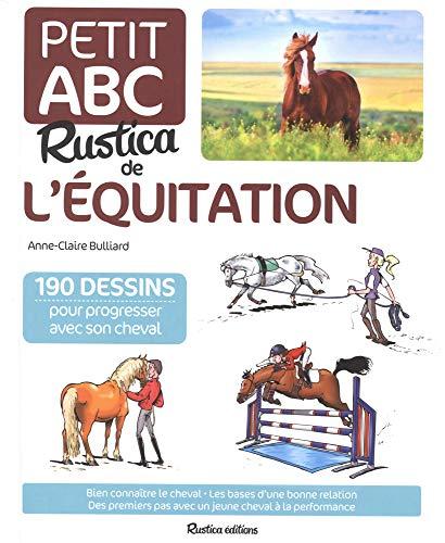 Le petit abc Rustica de l'équitation par Anne-Claire Bulliard