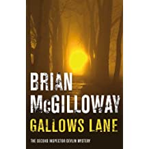 Gallows Lane (Inspector Devlin Mysteries) by Brian McGilloway (2008-04-04)