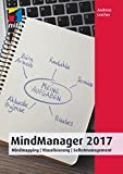 MindManager 2017: Mindmapping, Visualisierung, Selbstmanagement