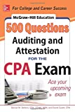 McGraw-Hill Education 500 Auditing and Attestation Questions for the CPA Exam (McGraw-Hill's 500 Questions)