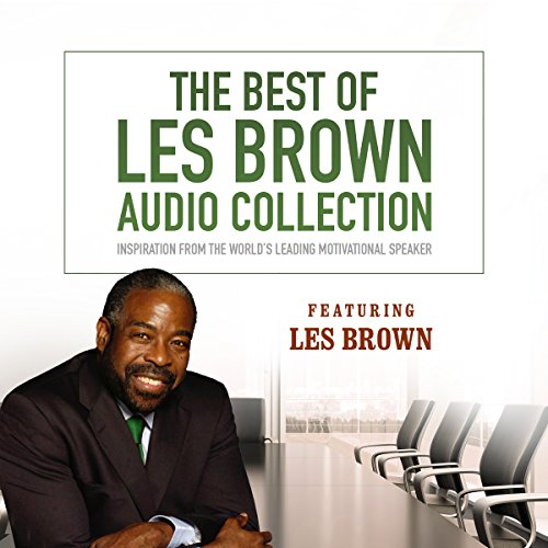 The Best of Les Brown Audio Collection: Inspiration