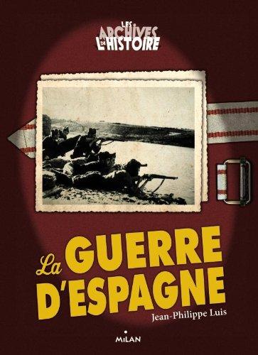 Les archives de l'histoires  La guerre d'Espagne (ex : Les mafias)