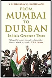 From Mumbai to Durban - India's Greatest Tests