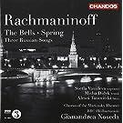 Rachmaninoff:The Bells / Spring/ Three Russian Songs