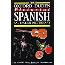 The Oxford-Duden Pictorial Spanish and English Dictionary (Diccionarios)