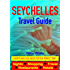 Seychelles Guide - Sightseeing, Hotel, Restaurant, Travel & Shopping Highlights