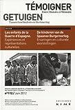 Témoigner entre histoire et mémoire, N° 112, juin 2012 - Les enfants de la Guerre d'Espagne