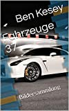 Fahrzeuge 37: Bildersammlung (German Edition)