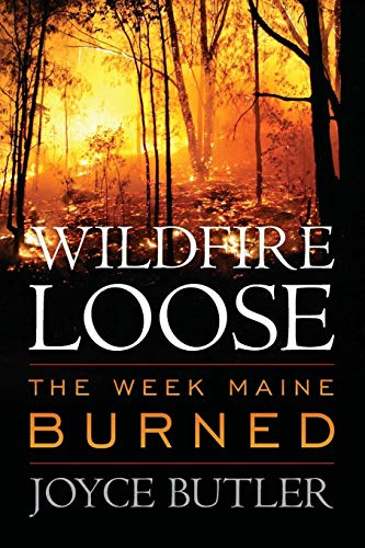 WILDFIRE LOOSE: THE WEEK MAINE PB (Butler Black 20)