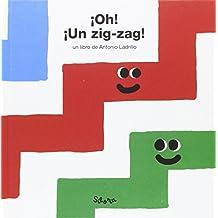 ¡Oh! ¡Un Zig-Zag! (Primeros conceptos)