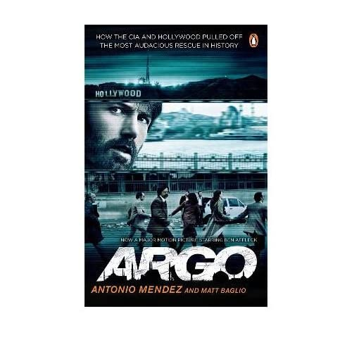 Argo: How the CIA and Hollywood Pulled Off the Most Audacious Rescue in History (Paperback) - Common