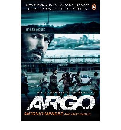argo-how-the-cia-and-hollywood-pulled-off-the-most-audacious-rescue-in-history-paperback-common