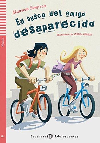 En busca del amigo desparecido. Buch mit Audio-CD: Nivel 1: A1