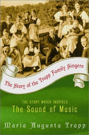 The Story of the Trapp Family Singers by Trapp. Maria Augusta ( 2002 ) Paperback