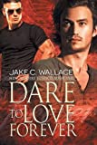 Dare to Love Forever (New Vampire Justice)