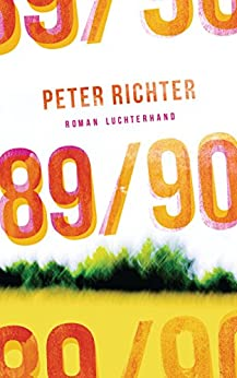 89/90: Roman (German Edition) by [Richter, Peter]