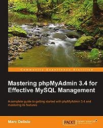 Mastering phpMyAdmin 3.4 for Effective MySQL Management