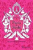Paris in Style: Der persönliche Fashionguide