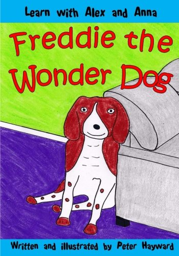 Freddie the Wonder Dog (Learn with Alex and Anna, Band 16)