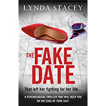 The Fake Date: A gripping thriller that will keep you on the edge of your seat