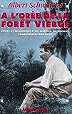 A l'orée de la forêt vierge : Récits et réflexions d'un médecin en Afrique Equatoriale française