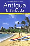 Antigua and Barbuda (Landmark Visitor Guide) by Don Philpott (2004) Paperback