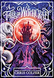 A Tale of Witchcraft...: 2 (A Tale of Magic..., 2)