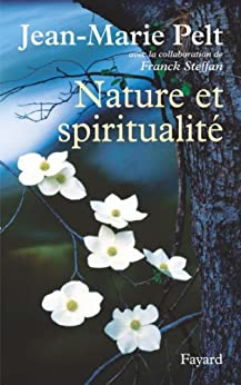 Nature et spiritualité (Documents) par [Pelt, Jean-Marie]
